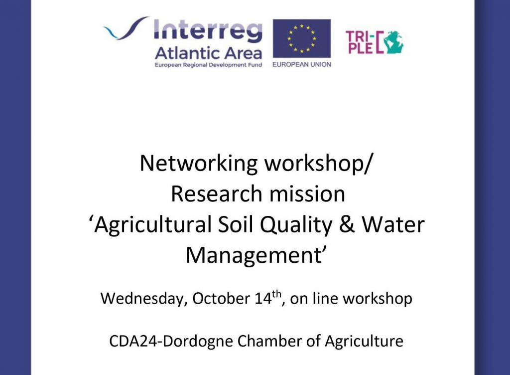 "We participated in the Networking workshop ""Agricultural soil quality and water management"" organized by the Dordogne Chamber of Agriculture"